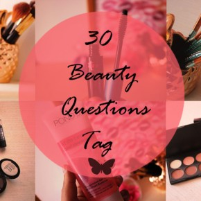{TAG} You're it! The 30 Beauty Questions Tag.